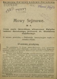Mowy Sejmowe nr 4. Mowa posła lwowskiego, wiceprezesa Związku Ludowo - Narodowego, profesora dr Stanisława Głąbińskiego