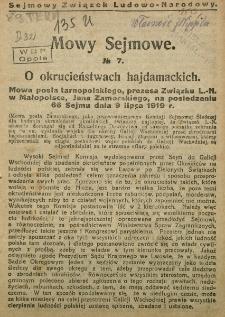 Mowy Sejmowe nr 7. O okrucieństwach hajdamackich. Mowa posła tarnopolskiego, prezesa Związku L.-N. w Małopolsce, Jana Zamorskiego