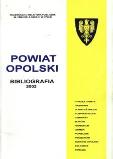 Bibliografia powiatu ziemskiego opolskiego za 2002