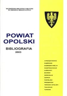 Bibliografia powiatu ziemskiego opolskiego za 2003