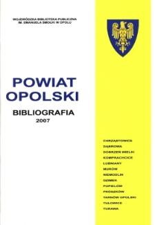 Bibliografia powiatu ziemskiego opolskiego za 2007