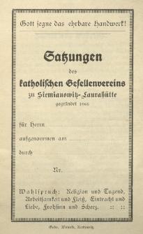 Satzungen des katholischen Gesellenvereins zu Siemianowitz - Laurahütte gegründet 1866