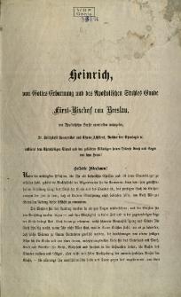 Heinrich, von Gottes Erbarmung und des... fürst-Bischof von Breslau...