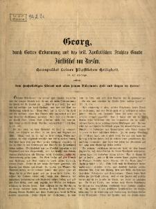 Georg... Bischof von Breslau...