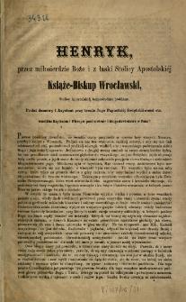 Henryk..., książę-Biskup Wrocławski [Expl.:] Względem porządku postowego postanawiamy