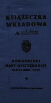 Książeczka wkładowa Komunalnej Kasy Oszczędności miasta Królewskiej Huty [Podpis:] Dyrektor K.K.O.