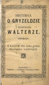 Historia o Gryzeldzie i margrabi Walterze : z książek dla ludu przez Marbacha wydanych