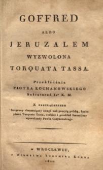 Goffred albo Jeruzalem wyzwolona Torquata Tassa