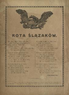 Rota Ślązaków [Inc.:] Nie damy Ślązka, skąd nasz ród, gdzie dom nasz...