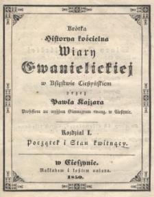Krótka historya kościelna wiary ewangelickiej w Księstwie Cieszyńskim