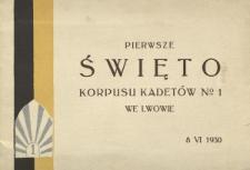 Pierwsze święto korpusu kadetów we Lwowie w dziewiątą rocznicę zwycięskich walk trzeciego powstania o wolność Górnego Śląska