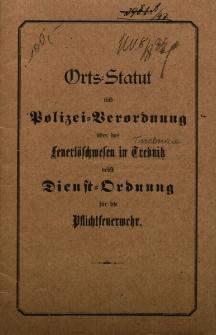 Orts=Statut und Poilzei=Verordnung über das feuerlöschwesen in Trebnitz