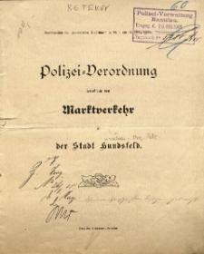 Polizei=Verordnung betreffend den Marktverkehr in der Stadt Hundsfeld