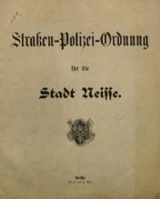 Straßen-Polizei-Ordnung für die Stadt Neisse