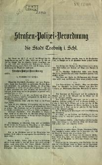 Straßen=Polizei=Verordnung die Stadt Trebnitz i. Schles.