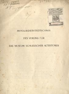 Mitgliederverzeichnis des Vereins für das Museum Schlesischer Altertümer