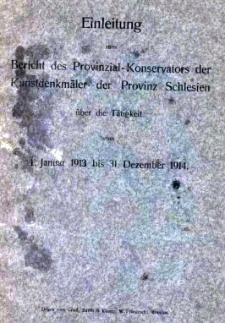 Einleitung zum Bericht des Provinzial-Konservators der Kunstdenkmäler der Provinz Schlesien über die Tätigkeit vom 1. Januar 1913 bis 31. Dezember 1914