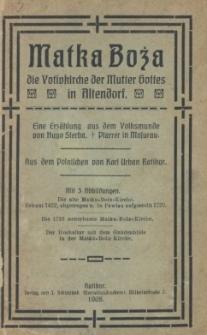 Matka Boża : die Votivkirche der Mutter Gottes in Altendorf