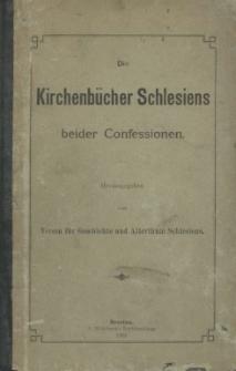 Die Kirchenbücher Schlesiens beider Confessionen