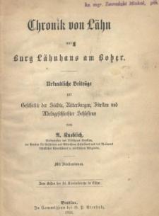 Chronik von Lähn und Burg Lähnhaus am Bober : urkundliche Beiträge zur Geschichte der Städte, Ritterburgen, Fürsten und Adelsgeschlechter Schlesiens