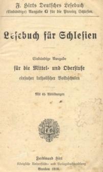 Lesebuch für Schlesien : Einbändige Ausgabe für die Mittel und Oberstufe einfacher katholischer Volksschulen