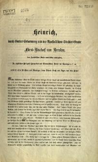 Heinrich... fürst-Bischof von Breslau [Inc.] In dem Jahre 67 der christlichen Zeitrechnung erlitt der heilige Petrus...