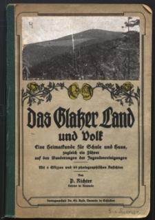 Das Glatzer Land und Volk : mit 6 Skizzen und 69 photographischen Ansichten von ...