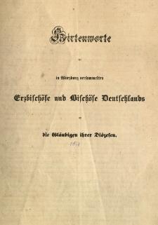 Hirtenworte der in Würzburg versammelten erzbischöse und Bischöse Deutschlands...