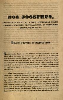 Nos Josephus, miseratione divina et S.Sedis apostolicae gratia... Dilecti fratres et dilecti filii