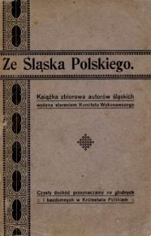 Ze Śląska Polskiego : książka zbiorowa autorów śląskich