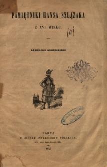 Pamiętniki Hansa Szlązaka z XVI wieku