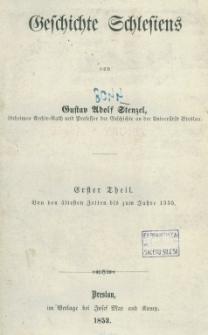 Geschichte Schlesiens. Tl. 1 : von den ältesten Zeiten bis zum Jahre 1355