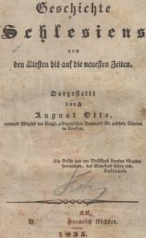 Geschichte Schlesiens von den ältesten bis auf die neuesten Zeiten