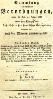 Enthaltend die vom 1.Juli 1830 bis Ende 1833 zur Erläuterung der Criminal, Hypotheken und Depositalordnung ..., Bd.7