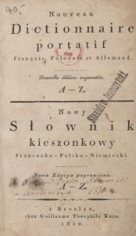 Nowy słownik kieszonkowy francusko-polsko-niemiecki : A-Z