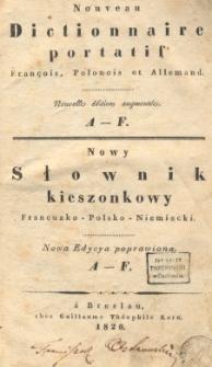 Nowy słownik kieszonkowy : Francuzko-Polsko-Niemiecki. T.1 : A-F; T.2: G-Z