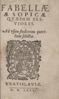 Fabellae Aesopicae quaedam breviores. Ad usum studiorum puerilium selectae
