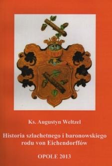 Historia szlachetnego i baronowskiego rodu von Eichendorffów