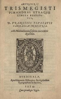 Mercurii Trismegisti Pimandras utraque Lingua restitutus
