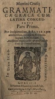 Grammaticae Graecae cum Latina congruentis. Pars 1-2