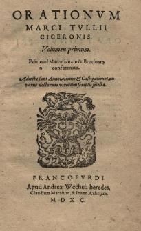 Orationum. Editio ad Manutianam et Brutinam conformata. Adiectae sunt Annotationes et Castigationes, ex variis doctorum virorum scriptis selectae