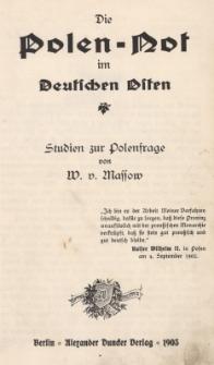 Die Polen-Not im Deutschen Osten : Studien zur Polenfrage