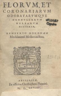 Florum, et coronariarum odoratarumque nonnullarum herbarum historia