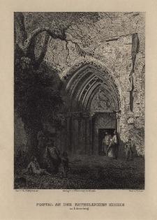 Schlesien. Eine Schilderung des Schlesierlandes: Portal an der katholischen Kirche zu Löwenberg