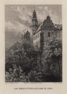 Schlesien. Eine Schilderung des Schlesierlandes:Das Herzogliche Schloss in Oels