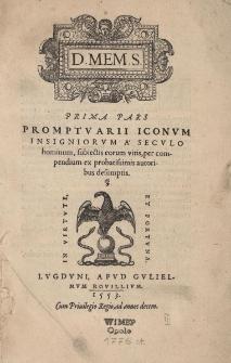 Promptuarium iconum insigniorum a seculo hominum, subiectis eorum vitis per compendium ex probatissimis autoribus desumptis