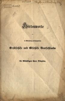 Hirtenworte der in Würzburg versammelten Erzbischöfe und Bischöfe Deutschlands an die Gläubigen ihrer Diözesen
