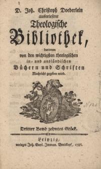 D. Joh. Christoph Doederlein auserlesene Theologische Bibliothek... Dritter Band, zehntes Stück
