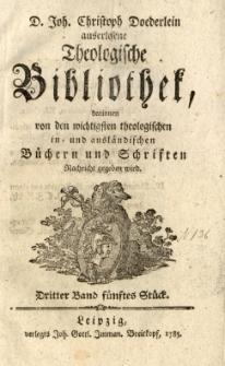 D. Joh. Christoph Doederlein auserlesene Theologische Bibliothek... Dritter Band, fünftes Stück