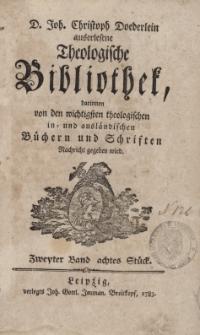 D. Joh. Christoph Doederlein auserlesene Theologische Bibliothek... Zweyter Band, achtes Stück